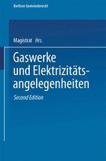 Gaswerke und Elektrizitätsangelegenheiten
