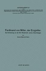 Ferdinand von Miller, der Erzgießer