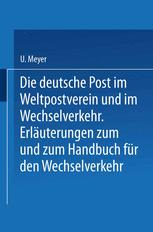 Die deutsche Post im Weltpostverein und im Wechselverkehr