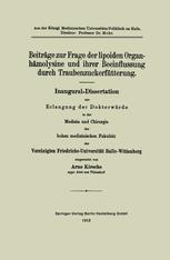 Beiträge zur Frage der lipoiden Organhämolysine und ihrer Beeinflussung durch Traubenzuckerfütterung