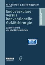 Endovaskuläre versus konventionelle Gefäßchirurgie