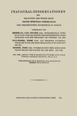 Inaugural-Dissertationen zur Erlangung der Würde eines Doctor Medicinae Veterinariae der Tierärztlichen Hochschule zu Berlin