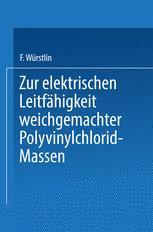 Zur elektrischen Leitfähigkeit weichgemachter Polyvinylchlorid-Massen