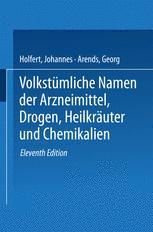 Volkstümliche Namen der Arzneimittel, Drogen, Heilkräuter und Chemikalien