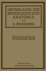 Grundlagen der Pathologischen Anatomie für Studierende und Ärzte