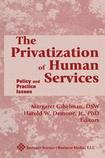 The Privatization of Human Services