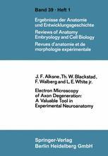 Electron Microscopy of Axon Degeneration: A Valuable Tool in Experimental Neuroanatomy
