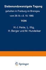 Siebenundzwanzigste Tagung gehalten in Freiburg im Breisgau vom 29. 9.–3. 10.1965