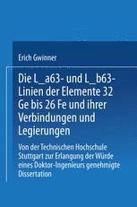 Die Lα- und Lβ-Linien der Elemente 32Ge bis 26Fe und ihrer Verbindungen und Legierungen