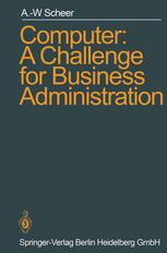 Computer: A Challenge for Business Administration
