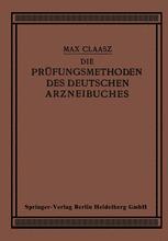 Die Prüfungsmethoden des Deutschen Arzneibuches