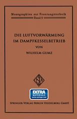 Die Luftvorwärmung im Dampfkesselbetrieb