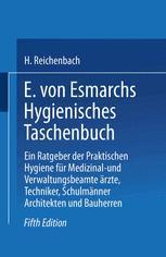 E. von Esmarchs Hygienisches Taschenbuch