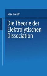 Die Theorie der Elektrolytischen Dissociation
