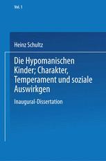 Die Hypomanischen Kinder, Charakter, Temperament und soziale Auswirkungen