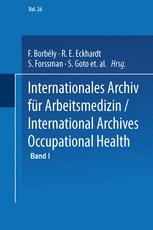 Internationales Archiv für Arbeitsmedizin / International Archives of Occupational Health
