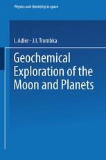 Geochemical Exploration of the Moon and Planets