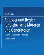 Anlasser und Regler für elektrische Motoren und Generatoren