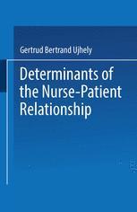 Determinants of the Nurse-Patient Relationship