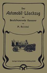 Der Automobil-Löschzug der Berufsfeuerwehr Hannover