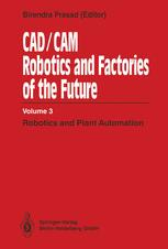 CAD/CAM Robotics and Factories of the Future