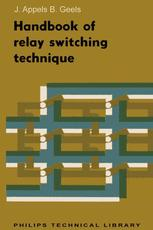 Handbook of Relay Switching Technique
