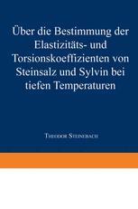 Über die Bestimmung der Elastizitäts-und Torsionskoeffizienten von Steinsalz und Sylvin bei tiefen Temperaturen