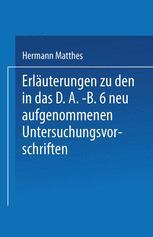 Erläuterungen zu den in das D.A.-B.6 neu aufgenommenen Untersuchungsvorschriften