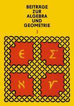Beiträge zur Algebra und Geometrie 1