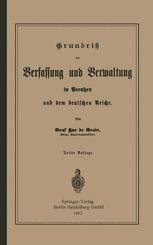 Grundrisz der Verfassung und Verwaltung in Preußen und dem Deutschen Reiche