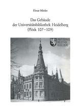 Das Gebäude der Universitätsbibliothek Heidelberg (Plöck 107–109)