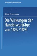 Die Wirkungen der Handelsverträge von 1892/1894
