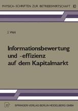 Informationsbewertung und -effizienz auf dem Kapitalmarkt