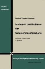 Methoden und Probleme der Unternehmensforschung