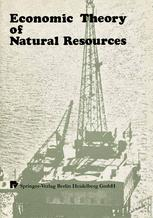 Economic Theory of Natural Resources