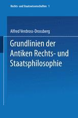 Grundlinien der Antiken Rechts- und Staatsphilosophie