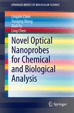 Novel Optical Nanoprobes for Chemical and Biological Analysis
