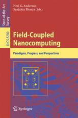 Field-Coupled Nanocomputing