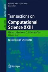 Transactions on Computational Science XXIII