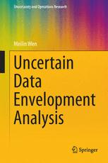 Uncertain Data Envelopment Analysis :