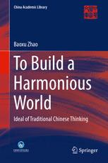 To Build a Harmonious World