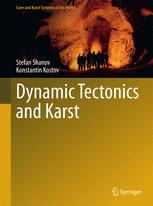 Dynamic Tectonics and Karst