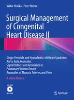 Surgical Management of Congenital Heart Disease II
