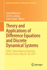 Theory and Applications of Difference Equations and Discrete Dynamical Systems