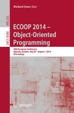 ECOOP 2014 – Object-Oriented Programming
