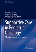 Supportive Care in Pediatric Oncology