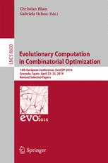 Evolutionary Computation in Combinatorial Optimisation