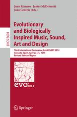 Evolutionary and Biologically Inspired Music, Sound, Art and Design