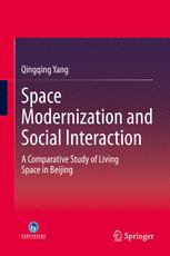 Space Modernization and Social Interaction