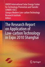 The Research Report on Application of Low-carbon Technology in Expo 2010 Shanghai